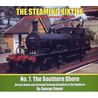The Steaming Sixties No. 7  The Southern Shore by George Reeve