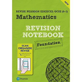 Revise Edexcel GCSE 91 Mathematics Foundation Notebook