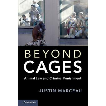 Beyond Cages by Justin Marceau
