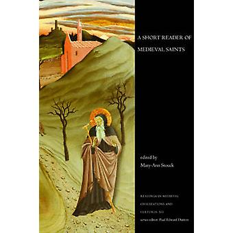 Un texte court de Saints médiévaux par Mary-Ann Stouck - 9781442600942