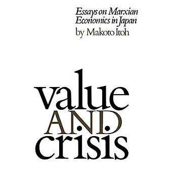 Value and Crisis Essays on Marxian Economics in Japan by Itoh & Makoto