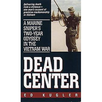 Dead Center by Kugler & Ed