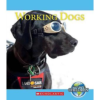 Working Dogs by Josh Gregory - 9780531209844 Book