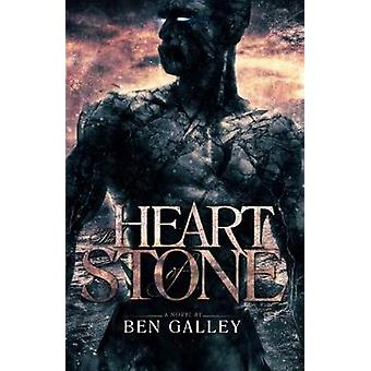 The Heart of Stone by Galley & Ben