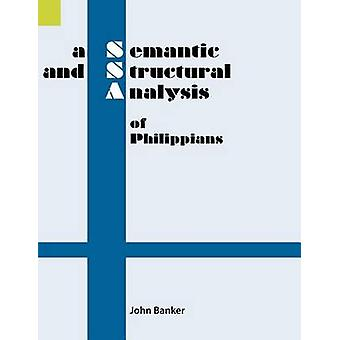 A Semantic and Structural Analysis of Philippians by Banker & John