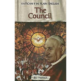 The Council Vatican II in Plain English by Huebsch & Bill