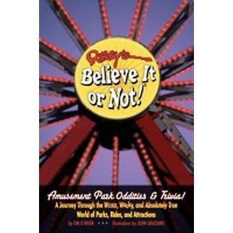 Ripleys Believe It or Not Amusement Park Oddities  Trivia by OBrien & Tim