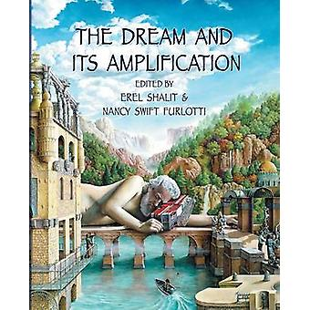 The Dream and Its Amplification by Furlotti & Nancy Swift