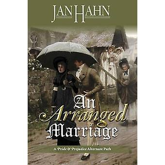 An Arranged Marriage by Hahn & Jan