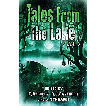 Tales from The Lake Vol.2 by Ketchum & Jack