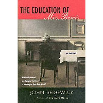 The Education of Mrs. Bemis by Sedgwick & John