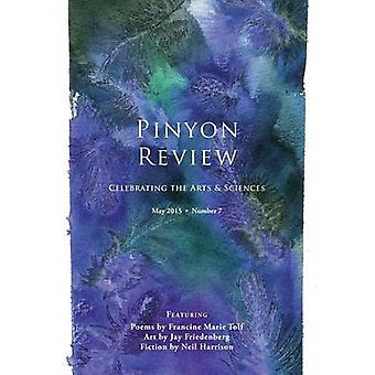Pinyon Review Number 7 May 2015 by Entsminger & Gary Lee