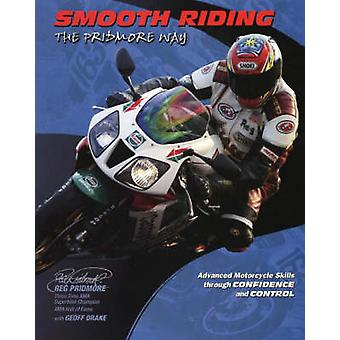 Smooth Riding - The Pridmore Way by Reg Pridmore - Geoff Drake - 97818