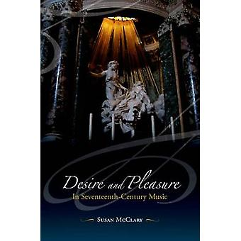 Desire and Pleasure in Seventeenth Century Music by Susan McClary - 9