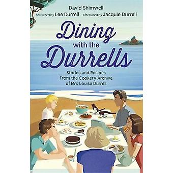 Dining with the Durrells - Stories and Recipes from the Cookery Archiv