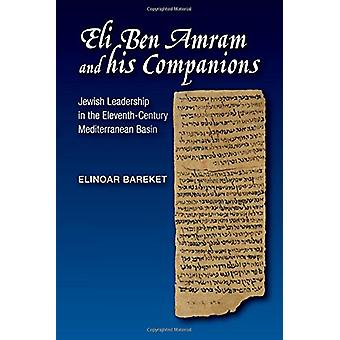 Eli Ben Amram & his Companions - Jewish Leadership in the Eleventh