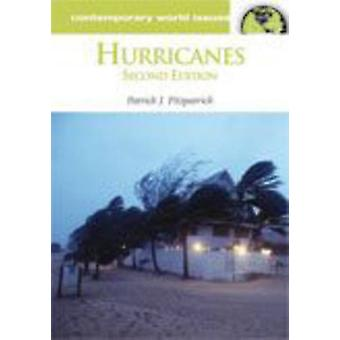 Hurricanes - A Reference Handbook (2nd Revised edition) by Patrick J.