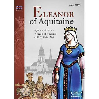 Eleanor of Aquitaine by Annie Fettu - 9782815103985 Book