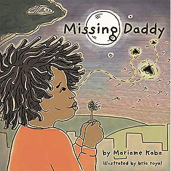 Missing Daddy by Mariame Kaba - 9781642590364 Book