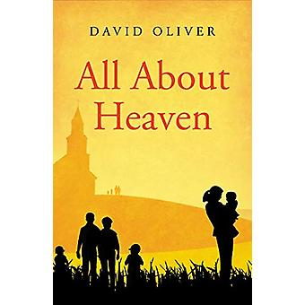 All About Heaven by David Oliver - 9781912863242 Book