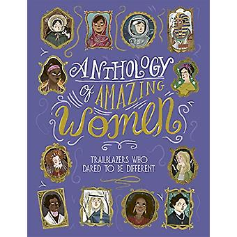 Anthology of Amazing Women by Sandra Lawrence - 9781787416253 Book