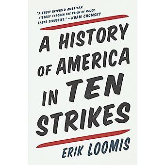 A History of America in Ten Strikes by Erik Loomis - 9781620971611 Bo