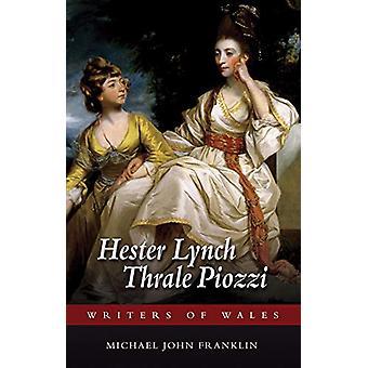 Hester Lynch Thrale Piozzi by Michael John Franklin - 9781786835406 B