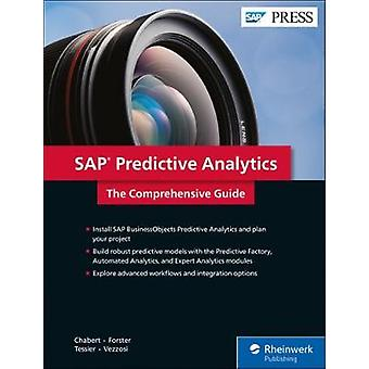 SAP Predictive Analytics - The Comprehensive Guide by Antoine Chabert