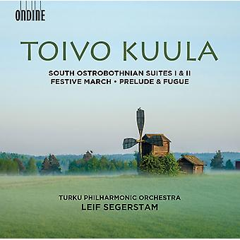 Kuula / Turku Philharmonic Orchestra / Segerstam - South Ostrobothnian Suites Nos. 1 & 2 - Festive [CD] USA import