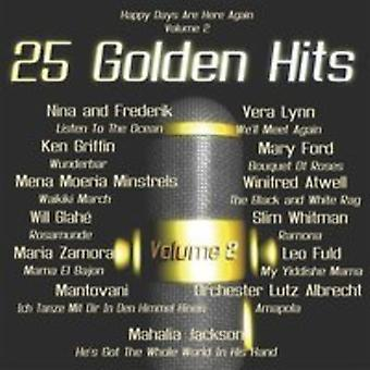 Various Artist - 25 Golden Hits of the 40's - 50's Vol. 2 [CD] USA import