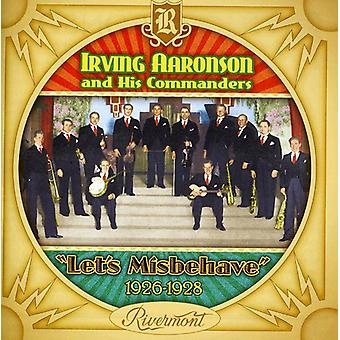 Irving Aaronson - Let's Misbehave (1926-28) [CD] USA import