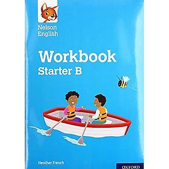 Nelson English: Starter Level Workbook B (Nelson English)