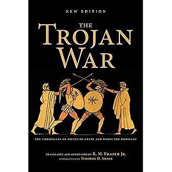 De Trojaanse oorlog, nieuwe editie: The Chronicles of Dictys of Kreta and Dares the Phrygian