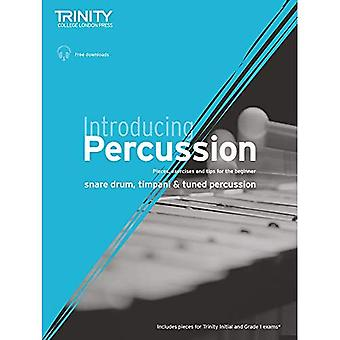 Introducing Percussion: Pieces, exercises and tips for the beginner on snare drum, timpani and tuned percussion