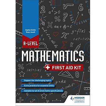 A Level Mathematics First Aid Kit by Jewell & RoseGoldie & Sophie