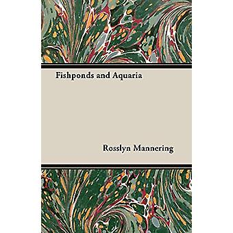 Fishponds and Aquaria by Rosslyn - Mannering - 9781406793482 Book