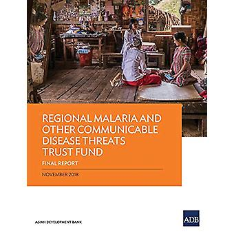 Regional Malaria and Other Communicable Disease Threats Trust Fund - F