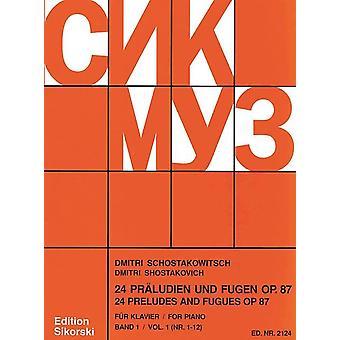 Shostakovich, 24 Prelúdios e Fugas op. 87/1-12 Vol. 1 Shostakovich, Dmitri Piano (9790003017013)