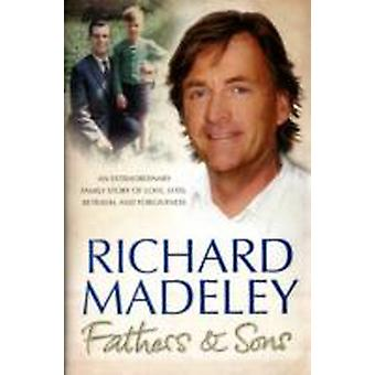 Fathers amp Sons by Richard Madeley