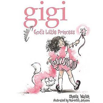 Gigi bogowie mała księżniczka przez Sheila Walsh