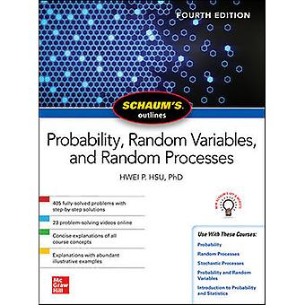Schaum's Outline of Probability Random Variables and Random Processes Fourth Edition