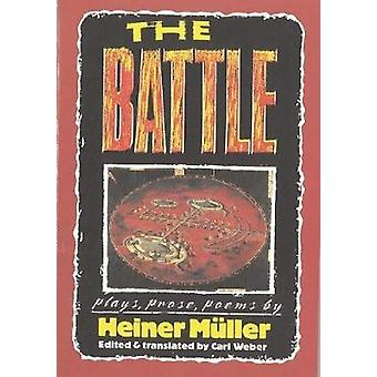 The Battle Plays Prose Poems PAJ Books