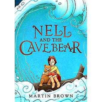 Nell and the Cave Bear by Martin Brown
