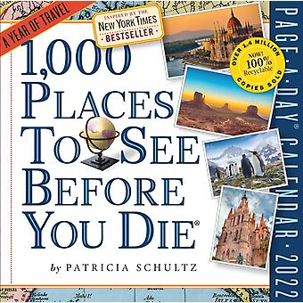 1000 Places to See Before You Die PageADay Calendar 2022 by Patricia Schultz