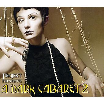 Dark Cabaret 2 - Dark Cabaret 2 [CD] USA import