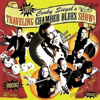 Siegel, liégeuse spectacle ambulant de Blues chambre! -Corky Siegel voyageant Chamber Blues Show! [CD] USA import