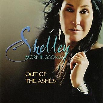 Shelley Morningsong - Out of the Ashes [CD] USA import