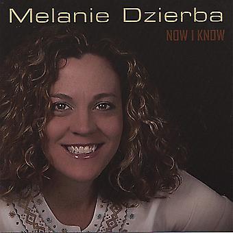 «Melanie Dzierba - maintenant je sais [CD] USA import