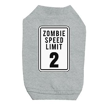 Zombie Speed Limit Grey Pet Shirt for Small Dogs