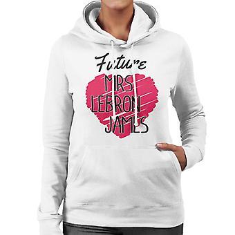 Future Mrs Lebron James Women's Hooded Sweatshirt